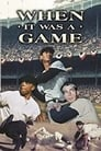 When It Was A Game Voir Film - Streaming Complet VF 1991