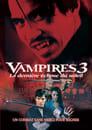 Vampires 3 - La Dernière éclipse Du Soleil Streaming Complet VF 2005 Voir Gratuit