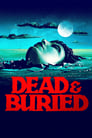 Dead & Buried (1981) Movie Reviews