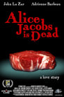 Alice Jacobs Is Dead (2009)