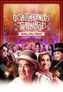 Os Saltimbancos Trapalhões – Rumo a Hollywood (2017)