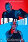 Chuck & Tito
