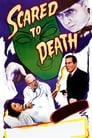 Scared to Death (1947) Movie Reviews
