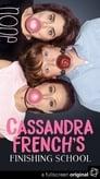 Cassandra French's Finishing School (2017)