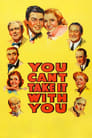 Image You Can't Take it With You – Nu o poți lua cu tine după moarte (1938)