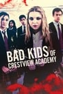 Image Bad Kids of Crestview Academy