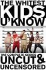 The Whitest Kids U'Know (2007)