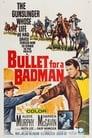 Poster for Bullet for a Badman