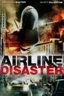 مترجم أونلاين و تحميل Airline Disaster 2010 مشاهدة فيلم