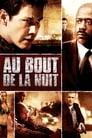 [Regarder] Au Bout De La Nuit Film Streaming Complet VFGratuit Entier (2008)
