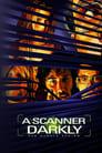 A Scanner Darkly – Der dunkle Schirm (2006)