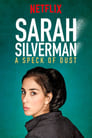 Sarah Silverman A Speck of Dust (2017) Lektor IVO