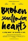 Broken Sunflower Hearts (2018)