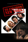 Poster for To and From New York