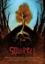 مشاهدة فيلم Squirrel 2021 مترجم أون لاين بجودة عالية