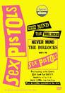 [Voir] Sex Pistols - Never Mind The Bollocks, Here's The Sex Pistols 2002 Streaming Complet VF Film Gratuit Entier