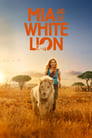 Mia et le lion blanc (2018) Movie Reviews