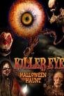 [Voir] Killer Eye: Halloween Haunt 2011 Streaming Complet VF Film Gratuit Entier