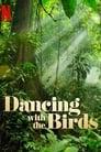 Dancing With The Birds 2019 Danske Film Stream Gratis