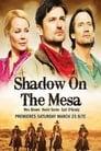Shadow on the Mesa (2013)