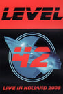 [Voir] Level 42 - Live In Holland 2009 Streaming Complet VF Film Gratuit Entier
